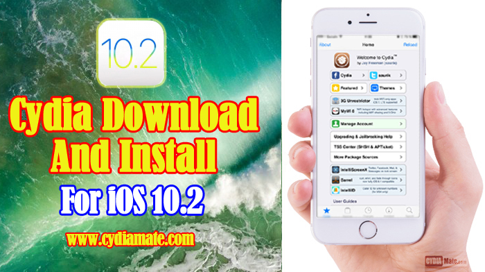 Cydia Download for iOS 10 2 - 10 2 1 with CydiaMate