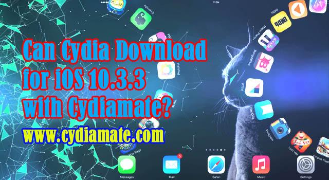 Cydia iOS 10 3 3 Download and Install on iPhone, iPad, iPod